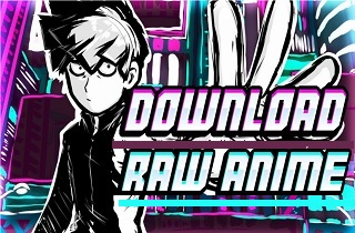 download raw anime featured image